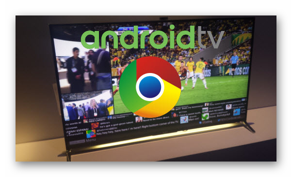 Картинка Google Chrome для Android TV